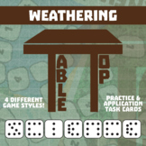 TableTop Science -- Weathering -- Game-Based Group Practice