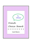 Tableau de Choix ~ French Choice Board ~ French Distance Learning