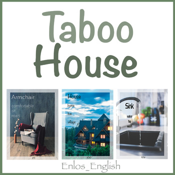 House 40 Taboo Flash Cards ESL