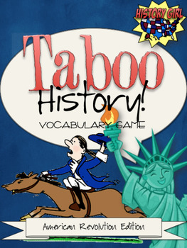 Taboo History Vocabulary Game: American Revolution Edition
