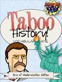 Taboo History Vocabulary Game: Era of Modernization Edition