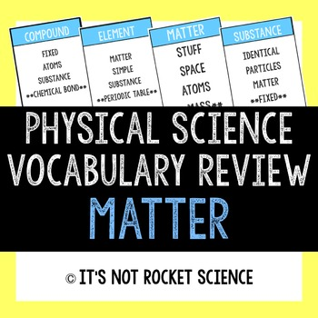 Physical Science Vocabulary Review Game - Matter
