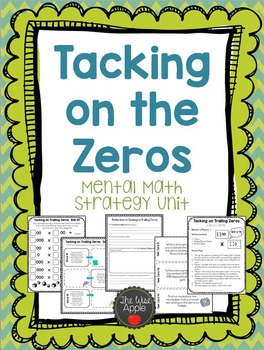 Tacking on the Zeros (Annexing) A Mental Math Unit