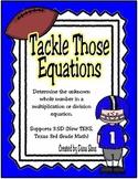 Tackle Those Equations (TEKS 3.5D)