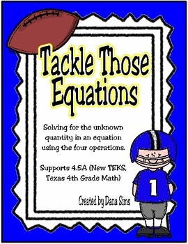 Tackle Those Equations (TEKS 4.5A)