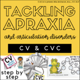 Tackling Apraxia: CV & CVC Early Sounds Edition /b,p,t,d,k,g,m,n, j,w,h,f/