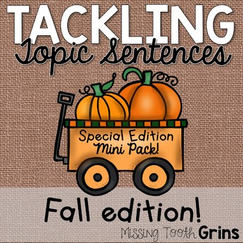 Topic Sentences (Fall Edition)