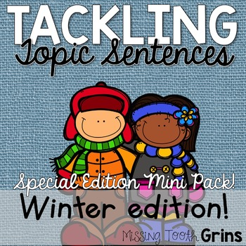 Topic Sentences (Winter Edition)