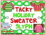 Tacky Holiday Sweater Glyph Christmas FREEBIE
