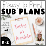 Tacky in Trouble - No Prep Sub Plans