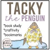Tacky the Penguin   Book Study, Craftivity, Bookmarks