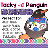 Tacky the Penguin Back to School Craftivity