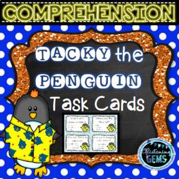 Tacky the Penguin - Comprehension Task Cards