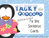 *Tacky the Penguin* Fix the Sentence Literacy Center