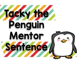 Tacky the Penguin Mentor Sentence