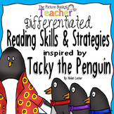 Tacky the Penguin Differentiated Reading Skills and Strategies Pack