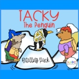 Tacky the Penguin Retelling Pack/Book Companion