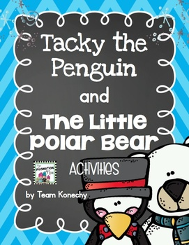 Tacky the Penguin and The Little Polar Bear - Activities