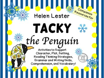 Tacky the Penguin by Helen Lester:   A Complete Literature Study!