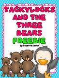 Tackylocks and the Three Bears FREEBIE