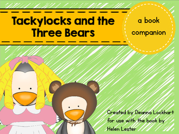 Tackylocks and the Three Bears - a book companion