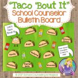 Taco 'Bout It: School Counselor Bulletin Board Set
