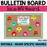 Taco 'Bout a Great Class!  {Editable Back to School Display}