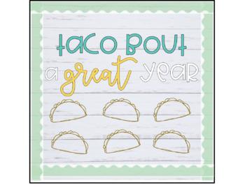 Taco Bout a Great Year Bulletin Board