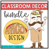 Taco Classroom Decor Bundle - Fiesta Theme