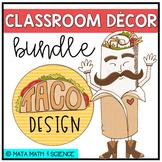 Taco Classroom Decor Bundle - Fiesta Theme