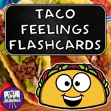 Taco Feelings Flashcards