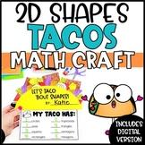 2D Shapes Activities   2D Shape Craft Tacos