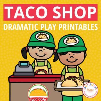 Dramatic Play Center for Preschool and PreK   Taco Restaurant Pretend Play Set