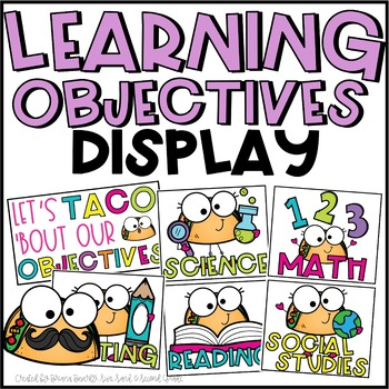 Taco Themed Learning Objectives Display