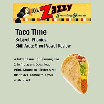 Taco Time Folder Game Short Vowel Review