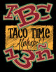 "Taco Time Latin-Flavored Alphabet / 96 pcs - 3"" High, 300, DPI, Vector PDF &PNGs"
