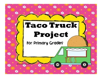 Taco Truck Projects for Elementary