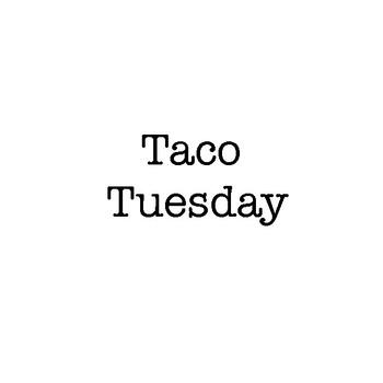 Taco Tusday - Individual or class book!