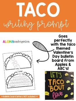 Taco Writing Prompt * Bulletin Board * Craft