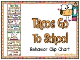 Tacos Go to School | Behavior Clip Chart