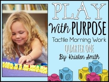 Tactile Morning Work- Play With Purpose