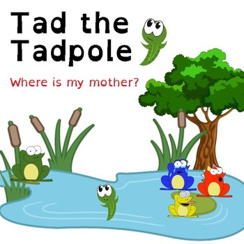 Tadpole Reader Series (Where is my mother?)