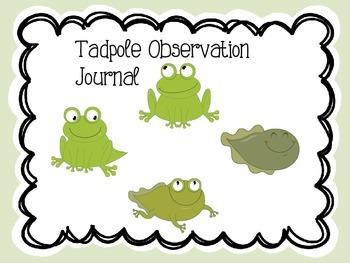 Tadpole to Frog obsevation Journal