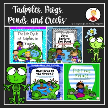 Tadpoles, Frogs, Ponds, and Creeks Mega Bundle {Ladybug Learning Projects}