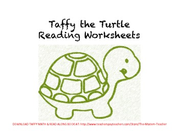 Taffy the Turtle Reading Worksheets with FREE BONUS Color Page