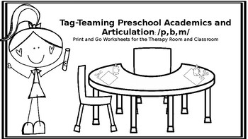 Tag-Teaming Preschool Academics & Articulation: Print-N-Go Worksheets for P,B,M