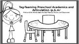 Tag-Teaming Preschool Academics & Articulation: Print-N-Go