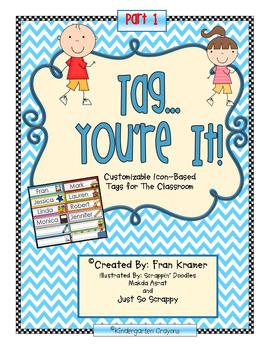 Tag...You're It! Customizable Icon Based Tags For Your Classroom Part 1