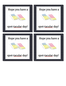 """Tags-"""" Hope you have a spot-tacular day"""""""