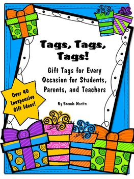 Tags, Tags, Tags!  Gift Tags for Every Occasion